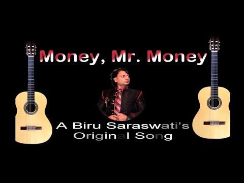 Money, Mr. Money - ORIGINAL SONG by Biru Saraswati, Деньги - авторская песня Биру Сарасвати