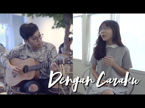 Download Dengan Caraku - Arsy Widyanto ft. Brisia Jodie | Cover by Misellia Ikwan & Audree Dewangga Mp4 baru