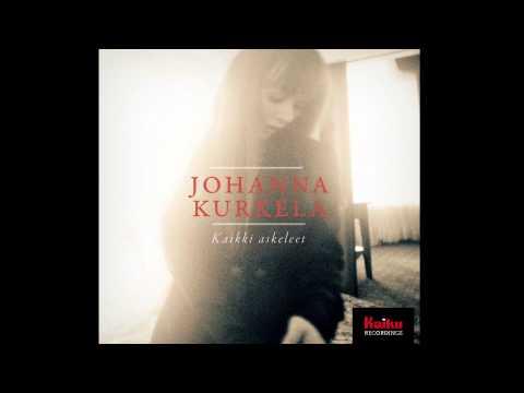Johanna Kurkela - Kaikki Askeleet