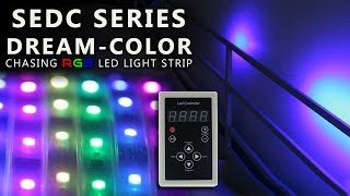 Dreamcolor Chasing Color Changing RGB Controller & Light Strip SEDC series
