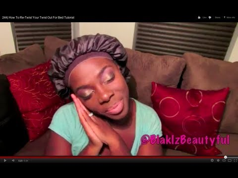 245  How To Re-Twist Your Twist Out For Bed Tutorial