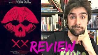 XX (2017) New Horror Movie Review - Short Films - Women In Horror Month