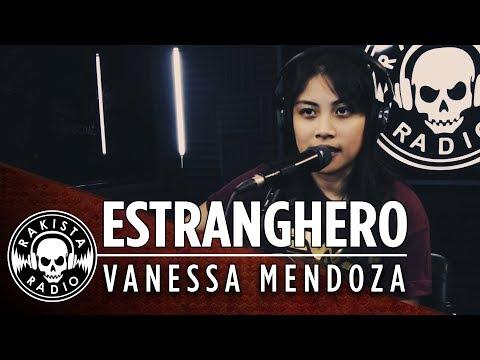 Estranghero by Vanessa Mendoza | Rakista Radio live S1E13