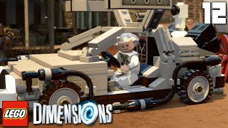 """BACK TO THE FUTURE!!!"" LEGO Dimensions Part 11 - 1080p HD PS4 Gameplay Walkthrough"