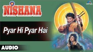 Nishana : Pyar Hi Pyar Hai Full Audio Song | Rekha, Mithun Chakraborthy |