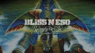 Watch Bliss N Eso Art House Audio video