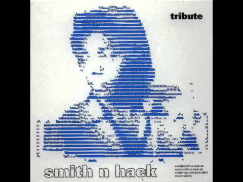 Smith 'N' Hack - For Disco Play Only