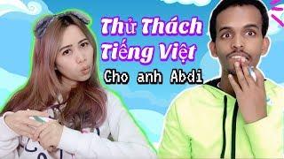 Liệu Anh Abdi Có Chiến Thắng Thử Thách Tiếng Việt Của Chị Kem Bơ?