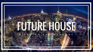 Best Remixes of Popular Songs 2017 - Future House Mix 2017