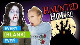 EVERY HAUNTED HOUSE EVER by : Smosh