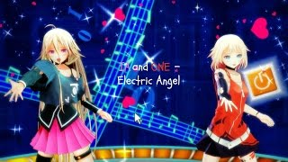 【MMD】 Electric Angel 【IA and ONE】