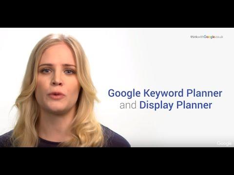 Planning Tools: Keyword & Display Planners
