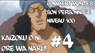 One Piece Pirate warriors 2 #4 + Monter son Perso niveau 100!