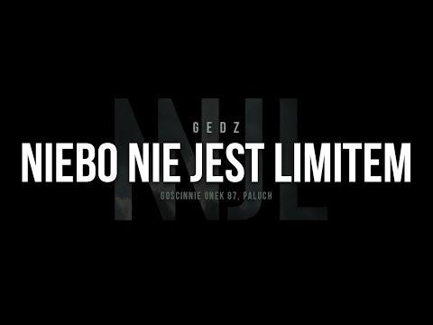 Gedz feat. Onek87, Paluch - Niebo Nie Jest Limitem (prod. Sherlock) [Audio]