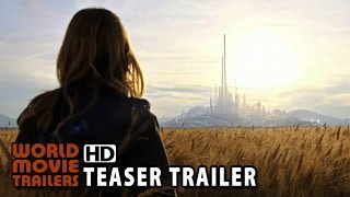 Tomorrowland - Terra do Amanhã Teaser Trailer (2015) - George Clooney HD