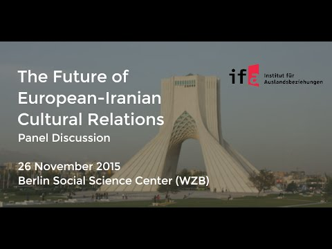 The Future of European-Iranian Cultural Relations