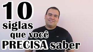 10 SIGLAS EM INGLÊS QUE VOCÊ PRECISA SABER | Thiago Nogueira