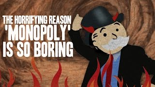 The Horrifying Reason 'Monopoly' Is So Boring by : Cracked