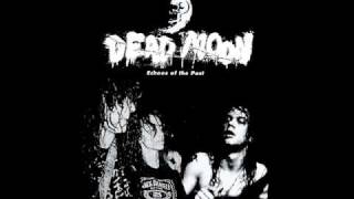 Watch Dead Moon Evil Eye video