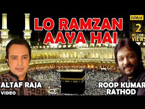 Lo Ramzan Aaya Hai - Roop Kumar Rathod & Altaf Raja (Ramzan...