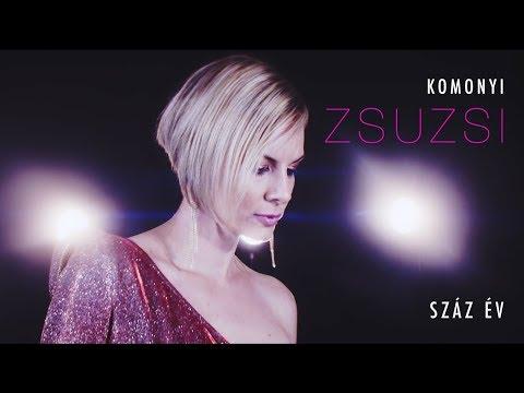 Komonyi Zsuzsi - Száz év (Official Music Video)