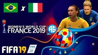 FIFA 19 WORLD CUP FRANCE 2019 - COPA DO MUNDO - BRASIL X ITÁLIA (Português-BR) BRAZIL vs ITALY