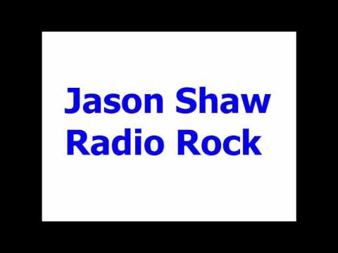 Jason Shaw Radio Rock