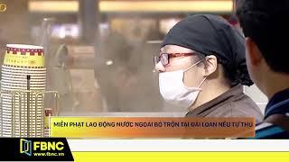 Miễn phạt lao động nước ngoài bỏ trốn tại Đài Loan nếu tự thú | FBNC