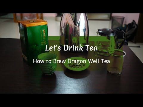 How to Brew Dragon Well (Longjing) Green Tea