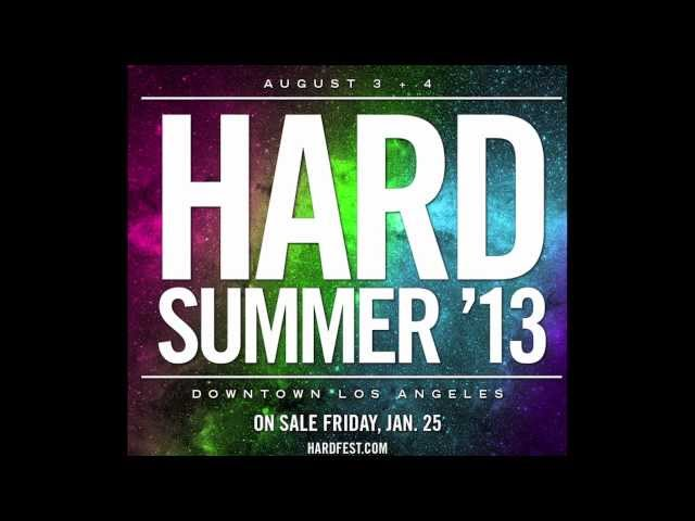 HARD Summer 2013 Teaser