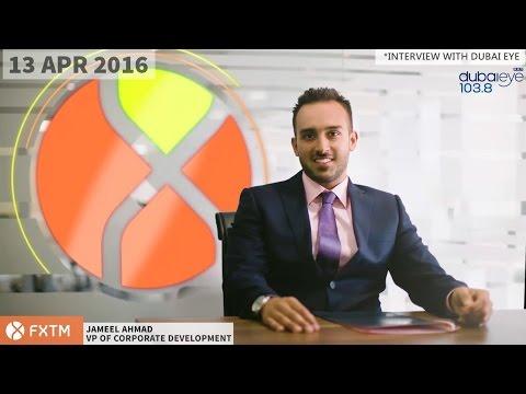 Dubai Eye 103.8 Radio Interviews Jameel Ahmad of ForexTime (FXTM) | 13/04/16
