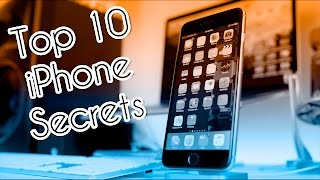 Top 10 iPhone Secrets