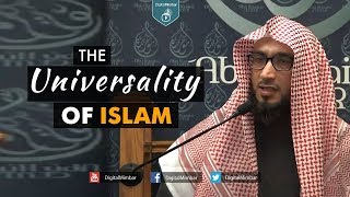 The Universality of Islam – Moutasem Al Hameedy