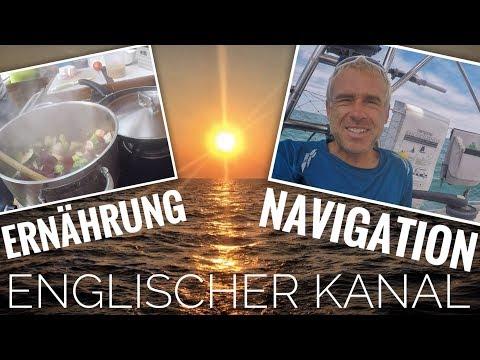 SEGELN⛵: Navigation ganz einfach & Ernährung auf Langfahrt | Englischer Kanal || Sailing 7seas
