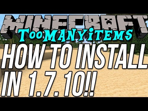 How To Install TooManyItems In Minecraft 1. 7. 10