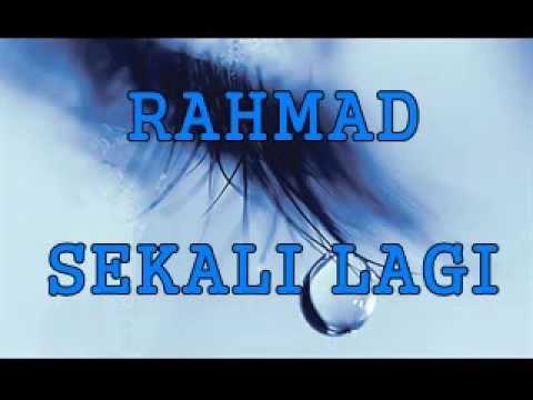 RAHMAD MEGA- SEKALI LAGI (promo) *lagu baru