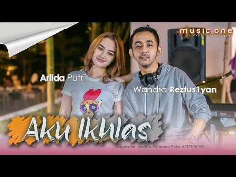 Download Lagu Arlida Putri feat Wandra - AKU IKHLAS .mp3