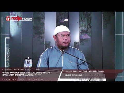 Mengingkari Sebagian Nama-nama Dan Sifat Allah (Bagian 1) | Ustadz Abu Haidar As-Sundawy