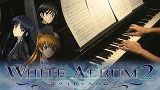 White Album 2 OST Medley (Piano Cover + Sheets)