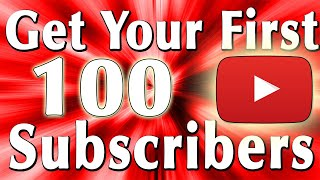How To Get Your FIRST 100 SUBSCRIBERS In 1 WEEK! *NEW 2019 2 EASY TIPS