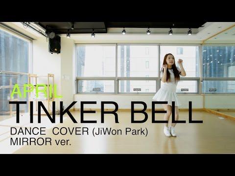 開始線上練舞:Tinker Bell(鏡面版)-APRIL | 最新上架MV舞蹈影片