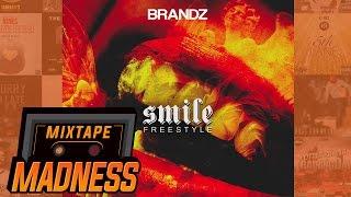 Brandz - Smile Freestyle   @MixtapeMadness