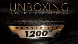 TRIUMPH Bonneville T120 || UNBOXING + Making Ready + Driving + Soundcheck