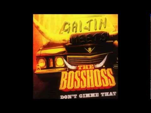 The BossHoss - Don´t Gimme That (Gaijin Bootleg) Music Videos