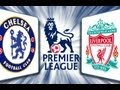 Chelsea 1 - 1 Liverpool - 11/11/12