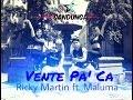 Vente pa' ca - Ricky martin ft. maluma ( SANDUNGA choreographic)