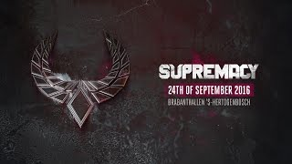 Supremacy 2016 | Raw Hardstyle | Goosebumpers