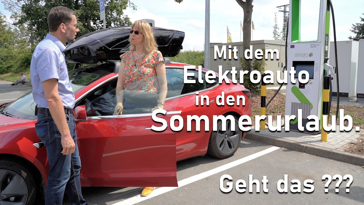 Mit dem Elektroauto in den Sommerurlaub