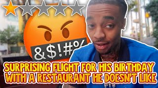 TAKING FLIGHT TO THE WORST REVIEWED RESTAURANT... (his birthday )