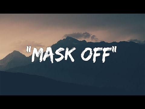 Download Future - Mask Off s /   Mp4 baru